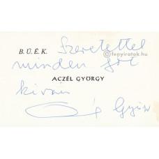 Aczél György (1917-1991) politikus kék golyóstollal írt, aláírt, sk. sorai