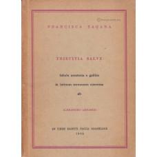 Sagana, Francisca [Francois Sagan]: Tristitia salve