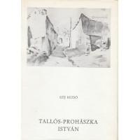 Szíj Rezső: Tallós-Prohászka István
