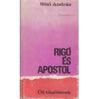 Sütő András: Rigó és Apostol (Úti tűnődések)