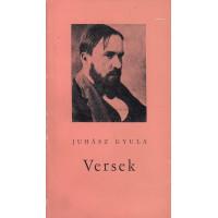 Juhász Gyula: Versek (Babits Mihály Juhász Gyula-antológiája)