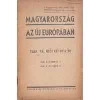 Teleki Pál gróf: Magyarország az új Európában