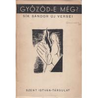 Sík Sándor: Győzöd-e még? (Versek 1939-1945)
